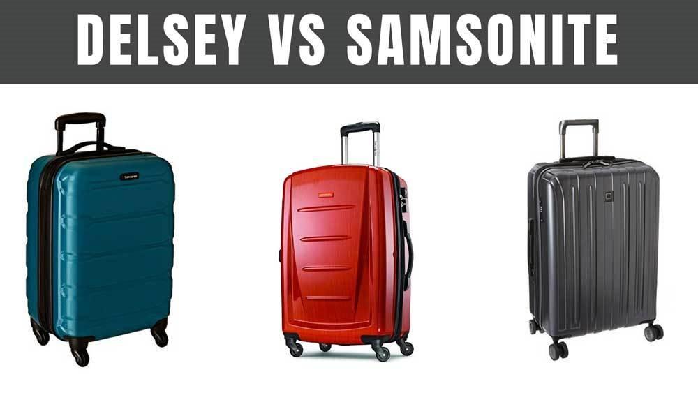 Сравнение чемоданов Delsey и Samsonite